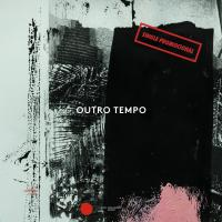 VARIOUS ARTISTS - OUTRO TEMPO - SINGLE PROMOCIONAL : 12inch