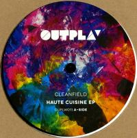 CLEANFIELD - HAUTE CUISINE EP : OUTPLAY (HOL)