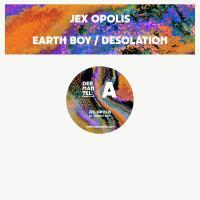 JEX OPOLIS - EARTH BOY : DEKMANTEL (HOL)