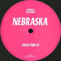 NEBRASKA - Disco Dubs : FRIENDS & RELATIONS (UK)