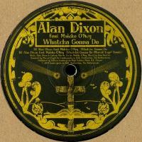 ALAN DIXON - Rise & Shine (Marcel Vogel remix) : 12inch