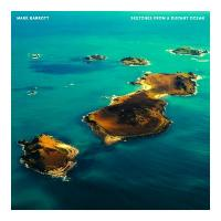 MARK BARROTT - Sketches From A Distant Ocean : INTERNATIONAL FEEL (SPA)