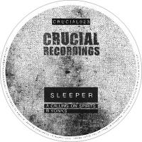 SLEEPER - Calling on Spirits // Yonks : CRUCIAL (UK)