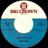 BOBBY OROZA - Your Love Is Too Cold : 7inch