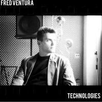 FRED VENTURA - Technologies : 12inch