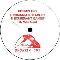 COSMIN TRG - Romanian Deadlift / Exuberant Gambit / Mae : 12inch