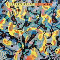 LAGARTIJEANDO - JALLALLA : LP