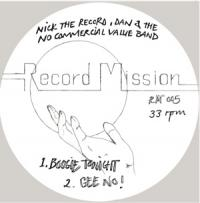 NICK THE RECORD, DAN & THE NO COMMERCIAL VALUE BAND - RECORD MISSION 05 : RECORD MISSION (UK)