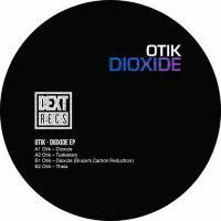 OTIK / BRUCE - Dioxide EP : 12inch