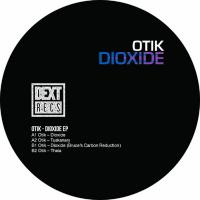 OTIK / BRUCE - Dioxide EP : DEXT (UK)