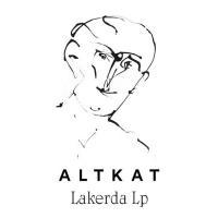 ALTKAT - Lakerda : LP
