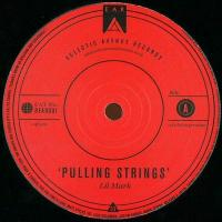 LIL' MARK - Pulling Strings : 12inch