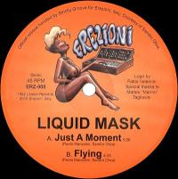 LIQUID MASK - Just A Moment : 12inch