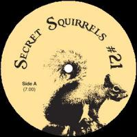 SECRET SQUIRREL - No21 : 12inch