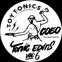 COEO - Tonic Edits Vol.6 (the Japan Reworks) : TOY TONICS (GER)
