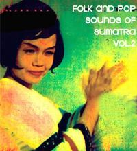 VARIOUS - Folk and Pop Sounds of Sumatra Vol.2 : SUBLIME FREQUENCIES (US)