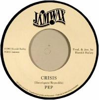 PEP - Crisis : 7inch