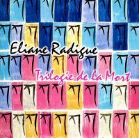 ELIANE RADIGUE - Trilogie De La Mort : 3CD