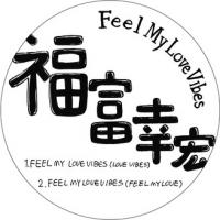 YUKIHIRO FUKUTOMI(福富幸宏) - Feel My Love Vibes : STUDIO MULE (JPN)