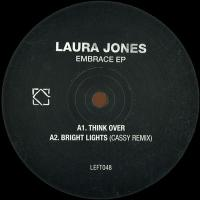 LAURA JONES - EMBRACE (incl. CASSY & PAUL DU LAC REMIXES) : 12inch