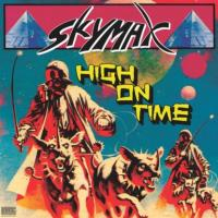 SKYMAX - High On Time EP : INTERNATIONAL MAJOR LABEL (AUT)