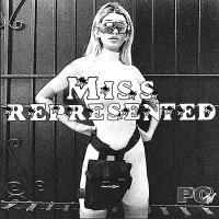 MISS REPRESENTED - Miss Represented : PARTY CENTRAL (UK)