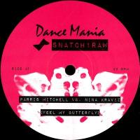 PARRIS MITCHELL VS NINA KRAVIZ - Feel My Butterfly : 12inch
