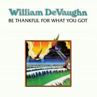 WILLIAM DEVAUGHN - Be Thankful For What You Got : DEMON RECORDS (UK)