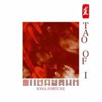 IONA FORTUNE - Tao Of I : LP