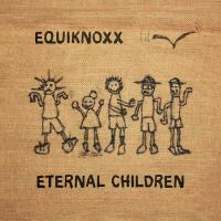 EQUIKNOXX - Eternal Children : 2×12inch