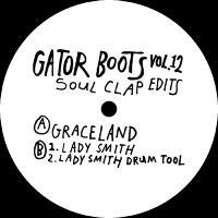 SOUL CLAP - Gator Boots Vol. 12 : 12inch