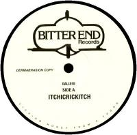 UNKNOWN ARTIST ‎ - ITCHICRICKITCH / PRINCESS (ASCENSION) : BITTER END (UK)