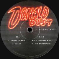 DONALD DUST - FLUORESCENT MUSIC : 12inch
