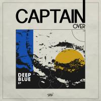 CAPTAIN OVER - Deep Blue EP : 12inch