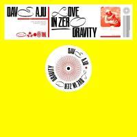DAVE AJU - Love In Zero Gravity : CIRCUS COMPANY (FRA)
