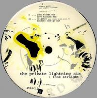 THE PRIVATE LIGHTNING SIX - Look Straight : 12inch