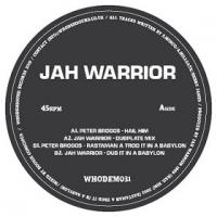 JAH WARRIOR / PETER BROGGS - WHODEM031 : WHODEMSOUND (UK)