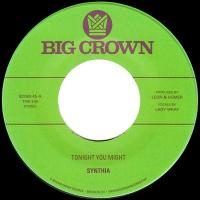 SYNTHIA - Tonight You Might / Dissolve : 7inch