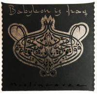 MUSLIMGAUZE - Babylon Is Iraq : STAALPLAAT (GER)