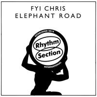 FYI CHRIS - Elephant Road : 12inch