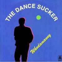 WHODAMANNY - The Dance Sucker : 12inch
