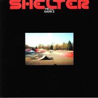 MARK E - Shelter : 12inch