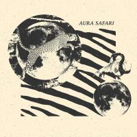 AURA SAFARI - Aura Safari : 2LP