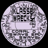 CORAL D - Sways E.P : 12inch