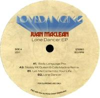 JUAN MACLEAN - The Lone Dancer : 12inch
