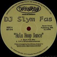 DJ SLYM FAS - Hula Hoop Dance/ Memories : 12inch