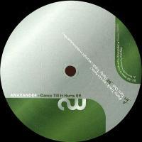 ANAXANDER - Dance Till It Hurts : 12inch