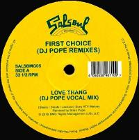 FIRST CHOICE - Love Thang (DJ Pope Remixes) : SALSOUL (US)