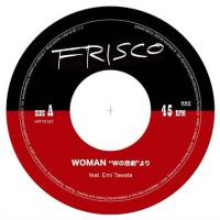 FRISCO feat. Emi Tawata - WOMAN ??W???峨???????? / W??UB : FRISCO / Lawson (JPN)