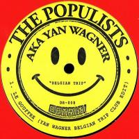 THE POPULISTS a.k.a. YAN WAGNER - Belgian Trip EP : 12inch